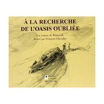 Editions Du Palmier - A la recherche de l'oasis oubliée