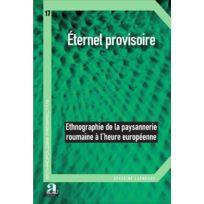 Academia - éternel provisoire ; ethnographie de la paysannerie roumaine à l'heure européenne