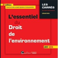 Gualino - l'essentiel du droit de l'environnement