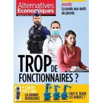 Alternatives Economiques - N.365 ; Trop De Fonctionnaires