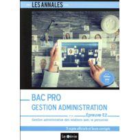 Genie Des Glaciers - Bac Pro gestion-administration ; épreuve E2 édition 2018