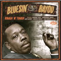 Ace Records - Zydeco All Stars - Bluesin' by the bayou | Rough n tough