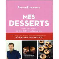 Flammarion - mes desserts ; un tour du monde en plus de 110 recettes sucrées