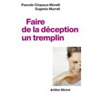 Albin Michel - Faire de la déception un tremplin
