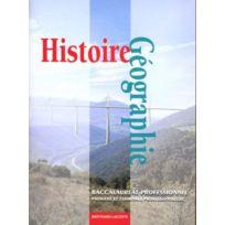 Bertrand Lacoste - histoire-géographie ; éducation à la citoyenneté ; 1ère et terminale professionnelle ; manuel de l'élève