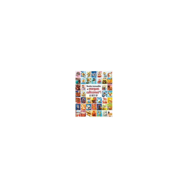 Hachette - Livre de cuisine Recettes inavouables et marques cultissime ! Les Bibles