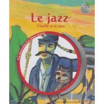 Gallimard - Librairie, Papeterie, Dvd. Sauerwein L Le Jazz + Cd Livre Jeunesse