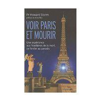 Le Jardin Des Livres - Voir Paris et mourir : une expérience aux frontières de la mort