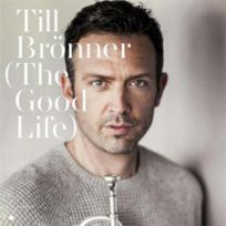 - Till Bronner - The Good Life Boitier cristal Edition de luxe