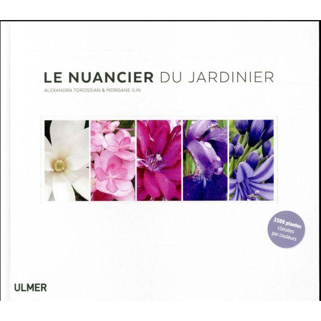 Eugen Ulmer - Le nuancier du jardinier