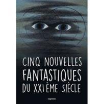 Capricci - Cinq nouvelles fantastiques du Xxième siècle