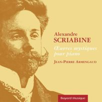 Groupe Bayard - Alexandre Scriabine - Oeuvres mystiques pour piano DigiPack