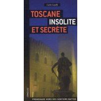 Jonglez - Toscane ; insolite & secrète ; promenades hors des sentiers battus