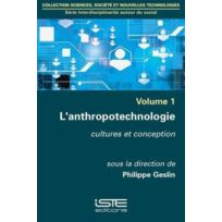 Iste - l'anthropotechnologie ; cultures et conception