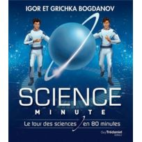Contre-dires - science minute ; le tour des sciences en 80 minutes