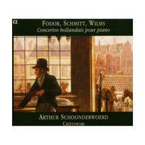 Alpha - Concertos néerlandais pour pianoforte et autres instruments - Oeuvres de Fodor, Wilms, Schmitt