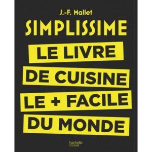 Hachette - Simplissime : le livre de cuisine le plus facile du monde