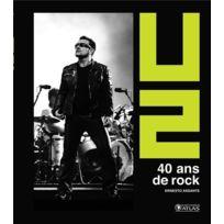 Atlas - U2 ; 40 ans de rock 2e édition
