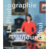 Phaidon - la photographie aujourd'hui