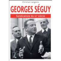 Atelier - georges seguy, syndicaliste du Xxe siècle