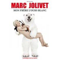 EuropaCorp - Jolivet, Marc - Mon frère l'ours blanc