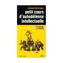 Lux - Petit cours d'autodéfense intellectuelle