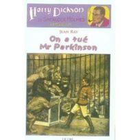 Le Cri - Harry Dickson tome 5 ; on a tue Mr Parkinson