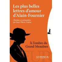 Le Passeur - les plus belles lettres d'amour d'Alain Fournier