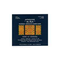 L'INEDITE - Maroc, Anthologie Al-Ala: Nuba al-Ushshaq
