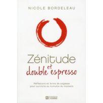 Editions De L'HOMME - Zénitude et double espresso