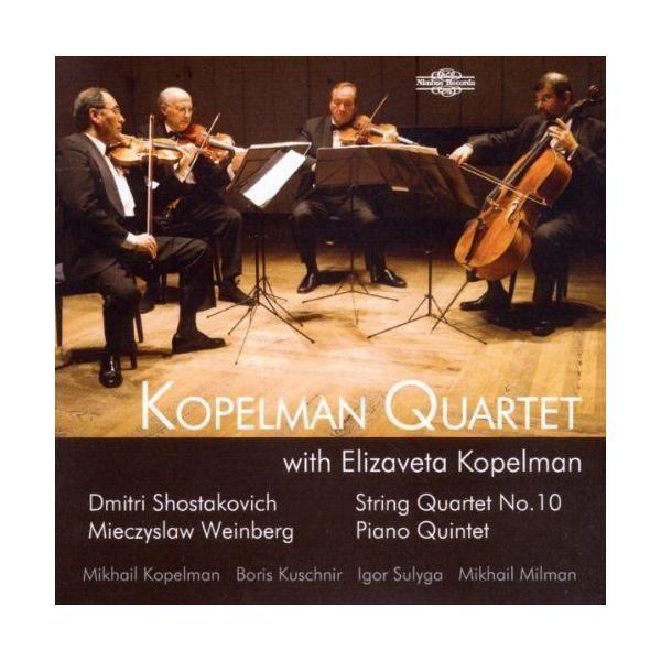 Nimbus Chostakovitch : Quatuor n 10. Weinberg : Quintette avec piano. Kopelman Quartet