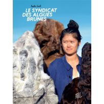 Editions Flblb - Le syndicat des algues brunes