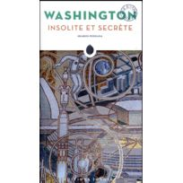 Jonglez - Washington insolite et secrète