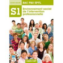 Casteilla - S1 ; environnement social de l'intervention professionnelle ; 2nde, 1ère, terminale Bac Pro Spvl ; pochette de l'élève édition 2014