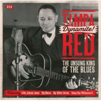 Ace Records - Tampa Red - Dynamite the unsung king of the blues Boitier cristal