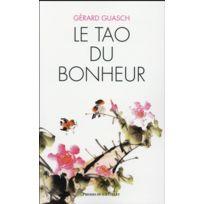 Presses Du Chatelet - Le Tao du bonheur