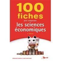 Breal - 100 fiches pour comprendre les sciences économiques 7e édition