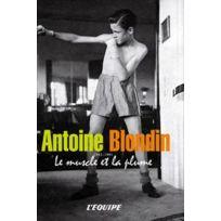 Editions l'Equipe - Antoine Blondin - Le muscle et la plume