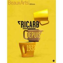 Beaux Arts Editions - Beaux Arts Magazine ; Ricard Sa depuis 1932 ; musee des arts décoratifs