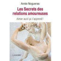 Lanore - les secrets des relations amoureuses ; aimer aussi ça s'apprend