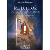 Alliance Magique - Melchior ou la voie magique