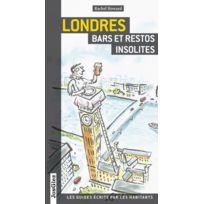 Jonglez - Londres ; bars et restos insolites