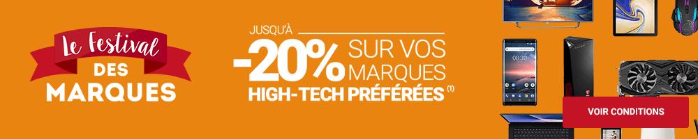 FESTIVAL DES MARQUES - Jusqu'à -20% sur vos MARQUES High-Tech préférées !