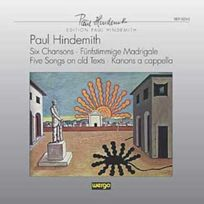 Wergo - Paul Hindemith - 6 Chansons, Funfstimmige Madrigale, 5 Songs, Canons a Cappella Rias Kammerchor