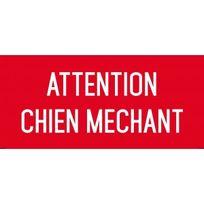 Editions Uttscheid - attention chien méchant - Autocollant Vinyl Waterproof - L.200 x H.100 mm