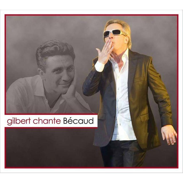 Gilbert Montagné - Gilbert chante Bécaud DigiPack - pas cher Achat