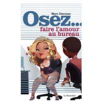 La Musardine - Osez faire l'amour au bureau