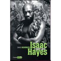 Castor Astral - Isaac Hayes ; l'esprit soul