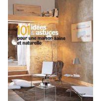 Massin - 101 idées & astuces pour une maison saine et naturelle