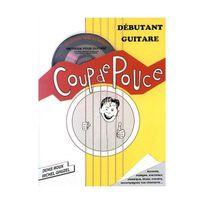 Coup De Pouce - Denis Roux : débutant guitare acoustique vol 1 1 cd
